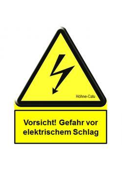 """Warnschild - """"Vorsicht! Gefahr vor elektrischem Schlag"""" - verschiedene Ausführungen"""