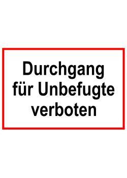 """Åtkomst och åtkomstskylt """"Passage förbjudet för obehöriga personer"""""""