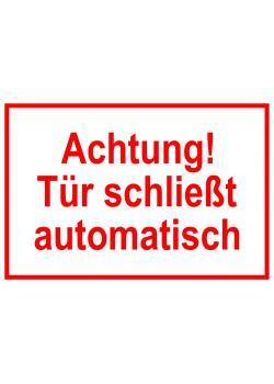 """Tillgång och registrera """"Achtung! Dörrstängning automatisch """"\n"""