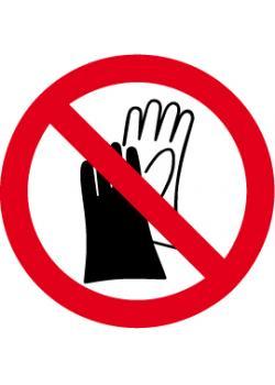 """Förbudsskylt """"Handskar förbjudna"""" - Ø 5-40 cm"""