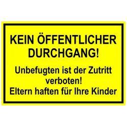 """Remainders - Förbudsskylt - """"Ingen allmän passage Obehöriga är förbjudet tillgång Föräldrar är ansvariga för sina barn"""" - 20 x 30 cm - 1 mm - aluminium"""