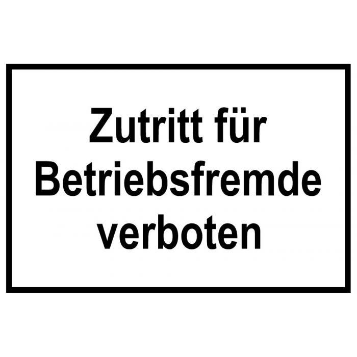 """Zufahrts und Zutrittsschild """"Zutritt für Betriebsfremde verboten"""""""